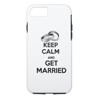 Keep Calm and Get Married iPhone 7 Case