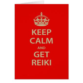 Keep Calm and Get Reiki Card