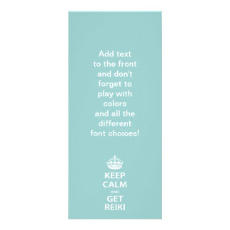 Keep Calm and Get Reiki Personalized Rack Card