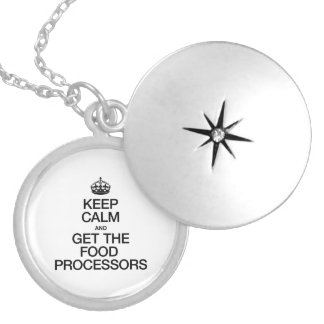 KEEP CALM AND GET THE FOOD PROCESSORS ROUND LOCKET NECKLACE