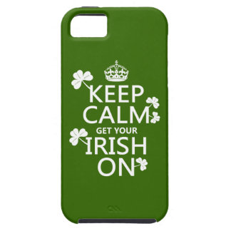 Keep Calm and get your Irish On (any bckgrd color) iPhone 5 Covers