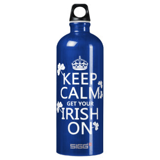 Keep Calm and get your Irish On (any bckgrd color) Water Bottle