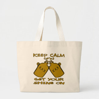 Keep Calm And Get Your Shine On Large Tote Bag