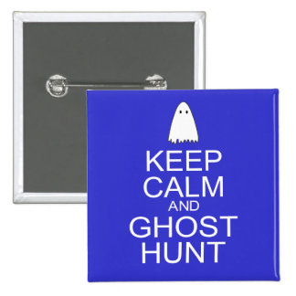 Keep Calm and Ghost Hunt (Parody) 15 Cm Square Badge