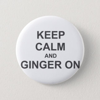 Keep Calm and Ginger On black gray blue 6 Cm Round Badge