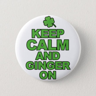 Keep Calm and Ginger On Tshirts.png 6 Cm Round Badge