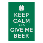 Keep Calm and Give Me Beer