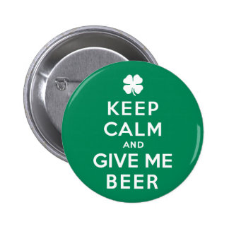 Keep Calm and Give Me Beer 6 Cm Round Badge
