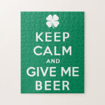 Keep Calm and Give Me Beer Jigsaw Puzzles