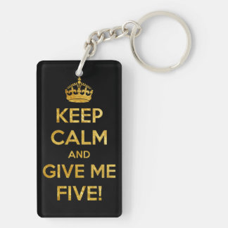 keep calm and give me five acrylic keychain