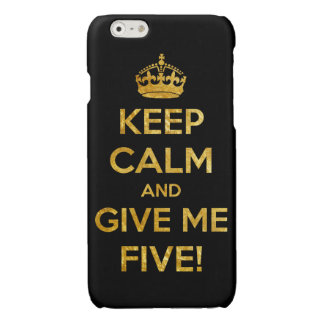keep calm and give me five iPhone 6 plus case
