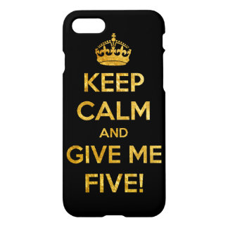 keep calm and give me five iPhone 7 case