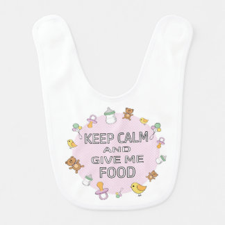 Keep calm and give me food baby girl bib