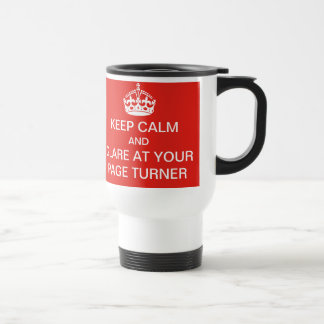 Keep calm and glare at your page turner mug