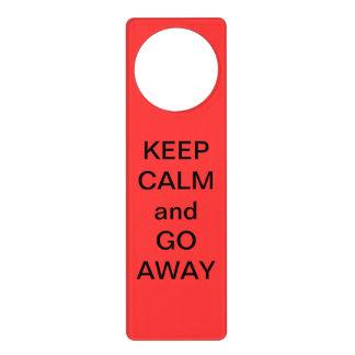 Keep Calm and Go Away Door Hanger