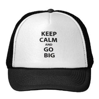Keep Calm and Go Big Hats