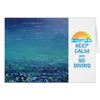 Keep Calm and Go Diving Greeting Card