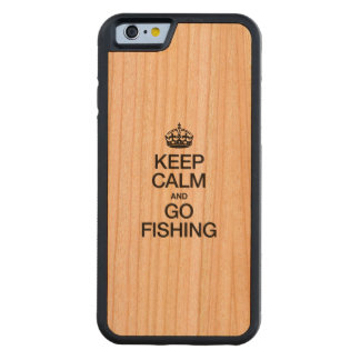 KEEP CALM AND GO FISHING CARVED® CHERRY iPhone 6 BUMPER