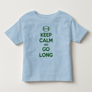 KEEP CALM AND GO LONG - football/sports/nfl Toddler T-Shirt