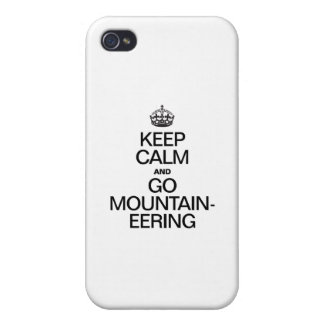 KEEP CALM AND GO MOUNTAINEERING iPhone 4 COVERS