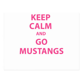 Keep Calm and Go Mustangs Postcard