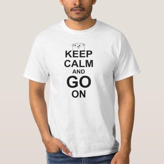 KEEP CALM AND GO ON - White Go