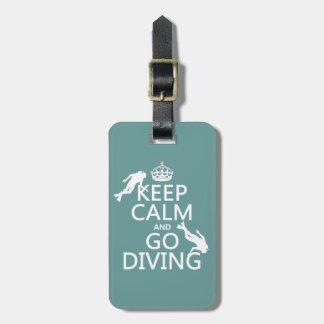 Keep Calm and Go (scuba) Diving (all colors) Bag Tag