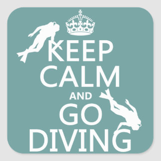 Keep Calm and Go (scuba) Diving (all colors) Square Sticker