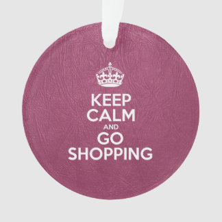 Keep Calm and Go Shopping - Pink Leather