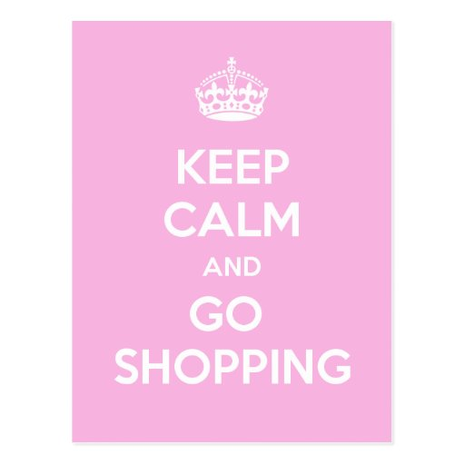 Keep Calm and Go Shopping Post Cards