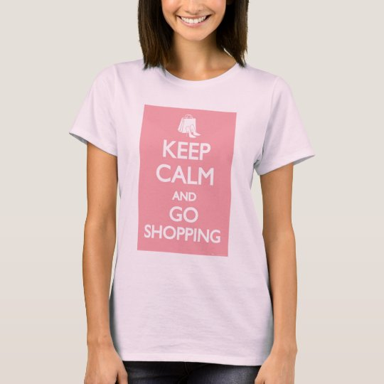 Keep Calm and Go Shopping T-Shirt - LI