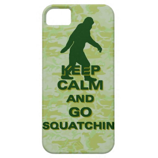 Keep calm and go squatchin iPhone 5 covers