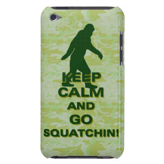 Keep calm and go squatchin iPod touch case