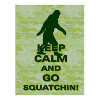 Keep calm and go squatchin postcard