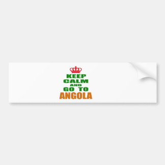 Keep calm and go to Angola. Bumper Stickers