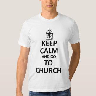 Keep calm and go to church shirts