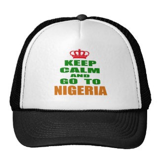 Keep calm and go to Nigeria. Trucker Hats