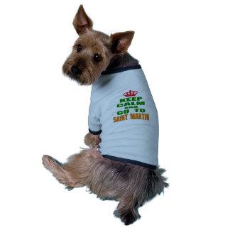 Keep calm and go to Saint Martin. Dog Tee