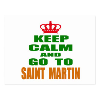 Keep calm and go to Saint Martin. Postcard