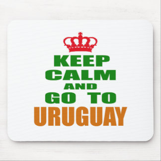 Keep calm and go to Uruguay. Mousepad