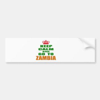 Keep calm and go to Zambia. Bumper Sticker