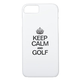 KEEP CALM AND GOLF iPhone 7 CASE