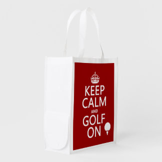 Keep Calm and Golf On - available in all colors Reusable Grocery Bag
