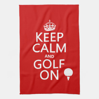 Keep Calm and Golf On - available in all colors Tea Towel