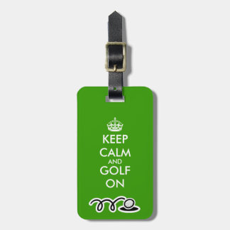 Keep calm and golf on luggage tags for golfers