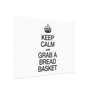 KEEP CALM AND GRAB A BREAD BASKET CANVAS PRINTS