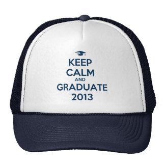 Keep Calm And Graduate 2013 Hats