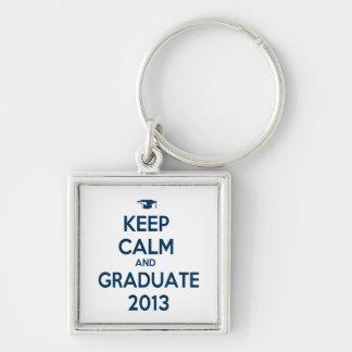 Keep Calm And Graduate 2013 Keychains