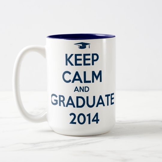 Keep Calm and Graduate 2014 Two-Tone Coffee Mug