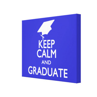 Keep Calm and Graduate Canvas Print